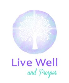 Live Well and Prosper