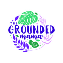 The Grounded Mama